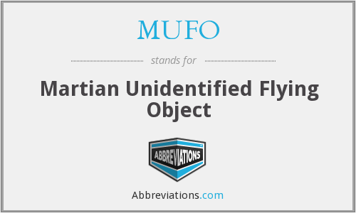 MUFO - Martian Unidentified Flying Object