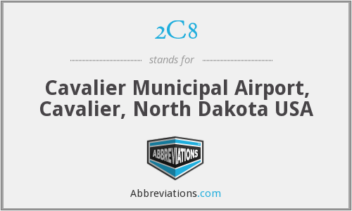 2C8 - Cavalier Municipal Airport, Cavalier, North Dakota USA