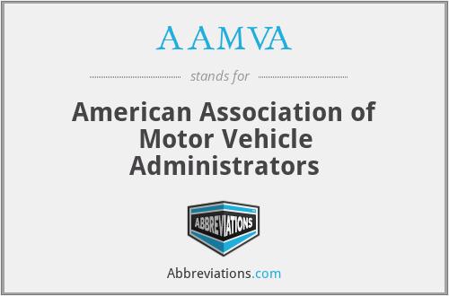 AAMVA - American Association of Motor Vehicle Administrators