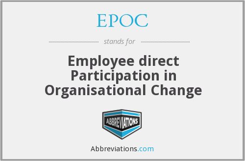 EPOC - Employee direct Participation in Organisational Change