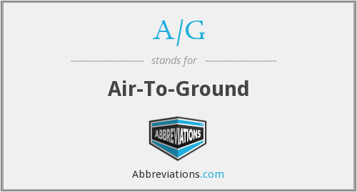 A/G - Air-To-Ground