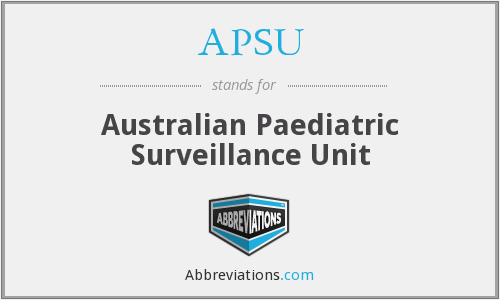 APSU - Australian Paediatric Surveillance Unit