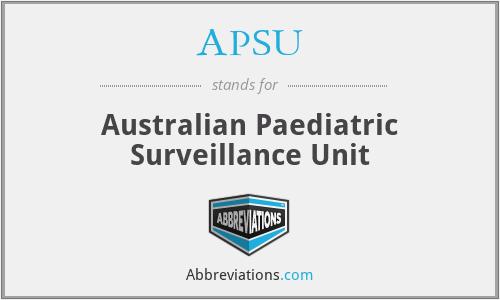 APSU - Australian Paediatric Surveillance Unit