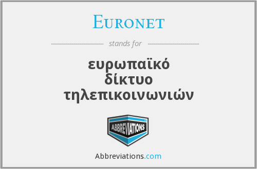 What does EURONET stand for?