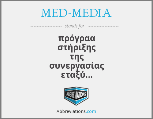 What does MED-MEDIA stand for?