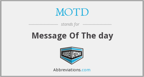 MOTD - Message Of The day