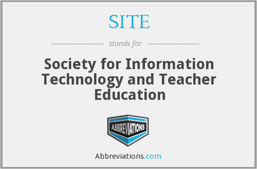 SITE - Society for Information Technology and Teacher Education
