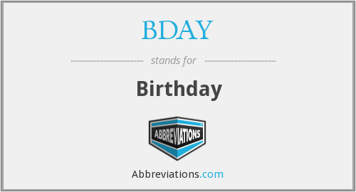 What does birthday stand for?