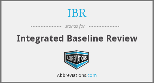 IBR - Integrated Baseline Review