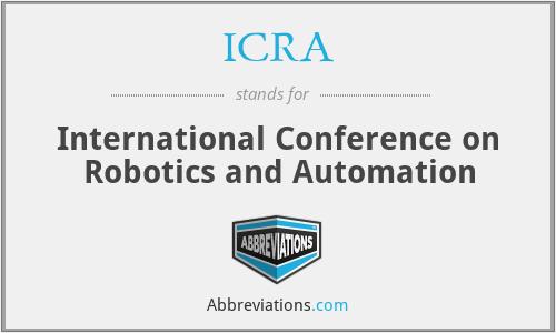 ICRA - International Conference on Robotics and Automation
