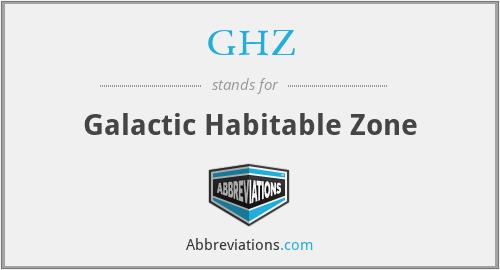 GHZ - Galactic Habitable Zone