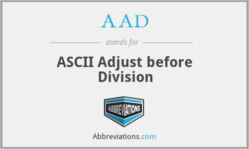 AAD - ASCII Adjust before Division