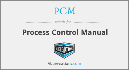 PCM - Process Control Manual