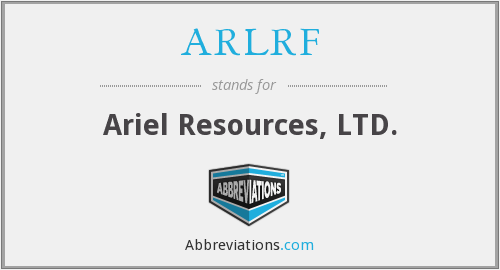 ARLRF - Ariel Resources, LTD.