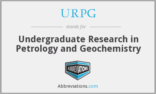 URPG - Undergraduate Research in Petrology and Geochemistry