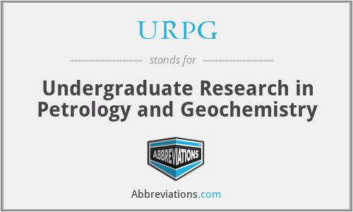 URPG - Undergraduate Research in Petrology and Geochemistry