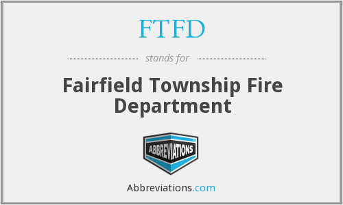 FTFD - Fairfield Township Fire Department