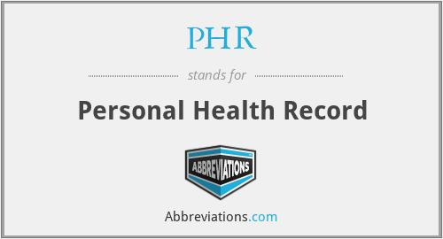 PHR - Personal Health Record
