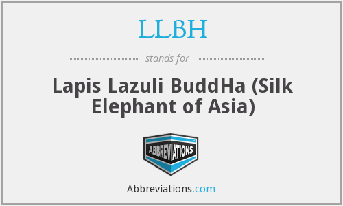 LLBH - Lapis Lazuli BuddHa (Silk Elephant of Asia)