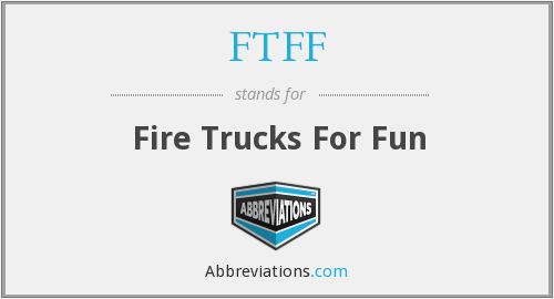 FTFF - Fire Trucks For Fun