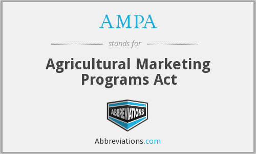 AMPA - Agricultural Marketing Programs Act