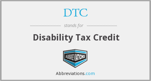 DTC - Disability Tax Credit
