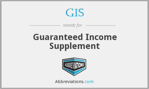 GIS - Guaranteed Income Supplement