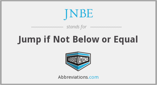 JNBE - Jump if Not Below or Equal