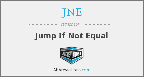JNE - Jump If Not Equal