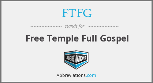 FTFG - Free Temple Full Gospel