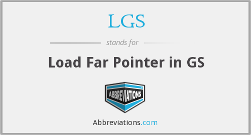 LGS - Load Far Pointer in GS