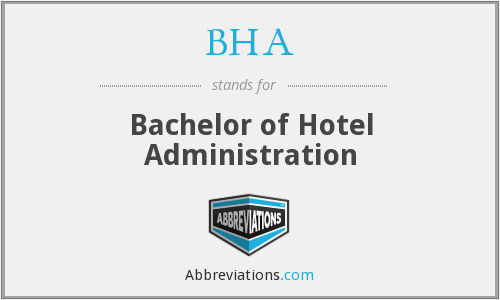 BHA - Bachelor of Hotel Administration