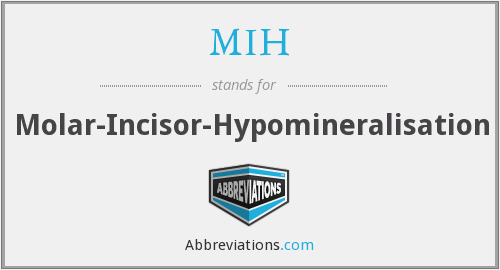 MIH - Molar-Incisor-Hypomineralisation