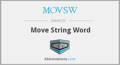 What does MOVSW stand for?