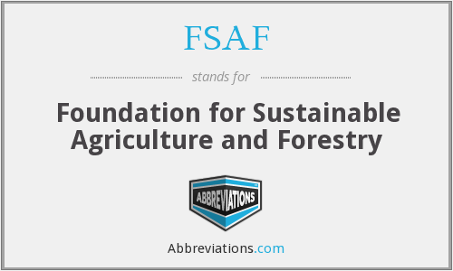 FSAF - Foundation for Sustainable Agriculture and Forestry