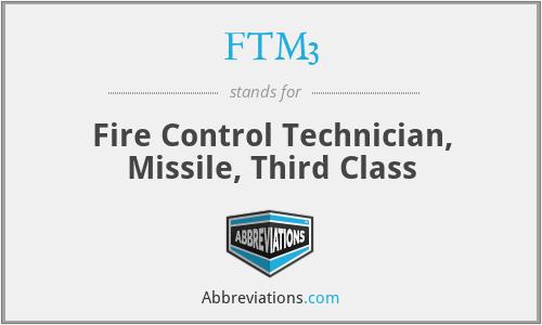 FTM3 - Fire Control Technician, Missile, Third Class