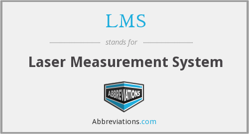 LMS - Laser Measurement System
