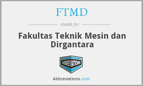FTMD - Fakultas Teknik Mesin dan Dirgantara