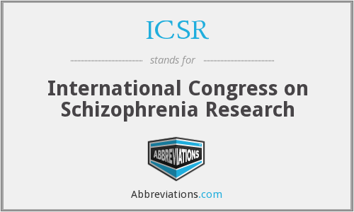 ICSR - International Congress on Schizophrenia Research