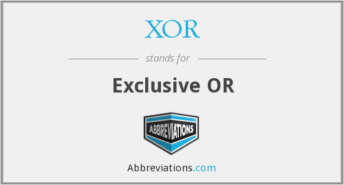 What does XOR stand for?