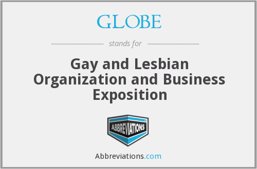 GLOBE - Gay and Lesbian Organization and Business Exposition