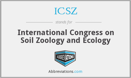 Icsz international congress on soil zoology and ecology for Soil zoology
