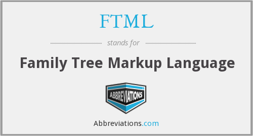 FTML - Family Tree Markup Language