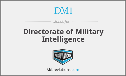 DMI - Directorate of Military Intelligence