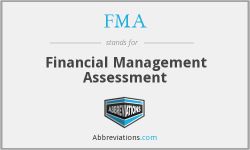 FMA - Financial Management Assessment