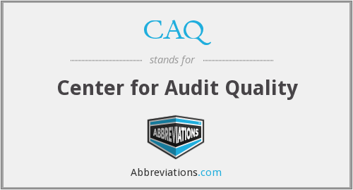 CAQ - Center for Audit Quality