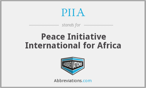 PIIA - Peace Initiative International for Africa