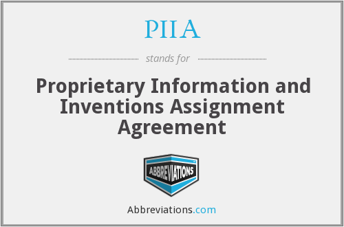 Piia Proprietary Information And Inventions Assignment Agreement