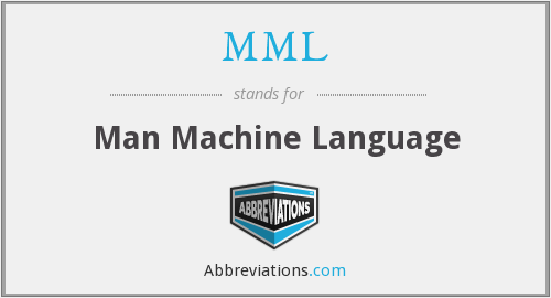 MML - Man Machine Language