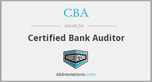 CBA - Certified Bank Auditor
